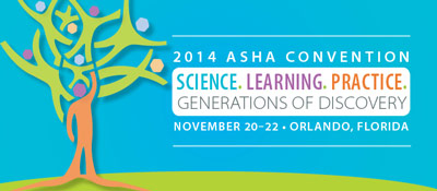 2014 ASHA Convention