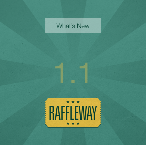 What's New in Raffleway 1.1