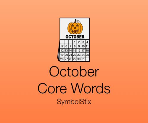 October Core Words with Symbolstix