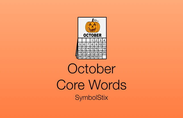 October Core Words with Symbolstix