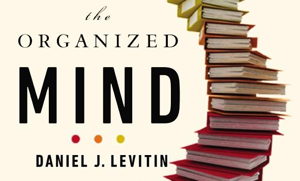 Daniel Levitin talks about his book: The Organized Mind