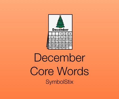 December Core Words with Symbolstix