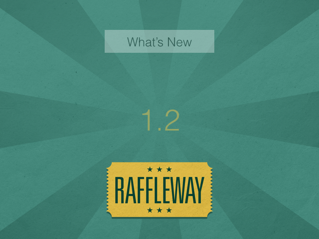 What's New in Raffleway 1.2