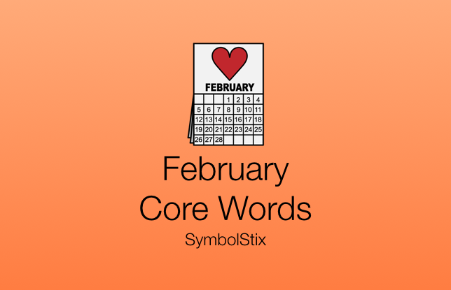 February Core Words with Symbolstix