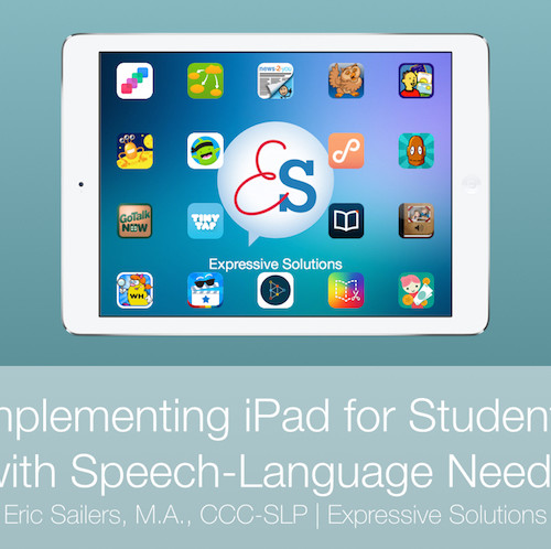 iPad for Speech-Language Needs - Slideshow
